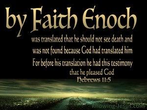 Hebrews 11:5  By Faith Enoch (black)