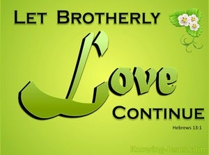 Hebrews 13:1 Let Brotherly Love Continue (yellow)