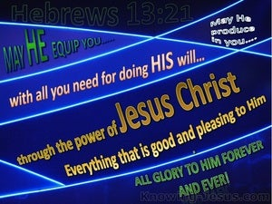 Hebrews 13:21 May He Equip You (blue)