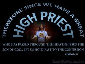 Hebrews 4:14 Jesus Our Great High Priest (blue)