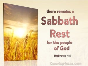 Hebrews 4:9 There Remains A Sabbath Rest For The People Of God (brown)