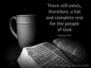 Hebrews 4:9 There Still Exists A Full Rest For The People Of God (windows)04:26