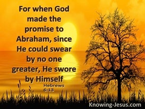 Hebrews 6:13 When God Made The Promise To Abraham (yellow)
