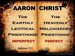 Hebrews 7:11 The Levitical Priesthood and the Melchizedek Priesthood (black)