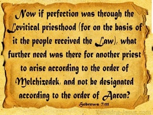 Hebrews 7:11 The Levitical And Melchizekek Priesthoods (gold)