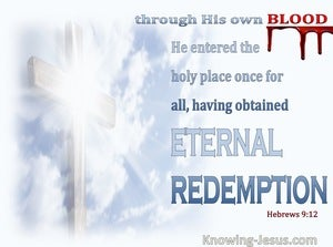 Hebrews 9:12  Through His Own Blood (blue)