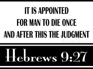 Hebrews 9:27 Man is Appointed To Die Once (black)