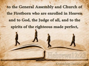 Hebrews 12:23 Church Of The Firstborn brown