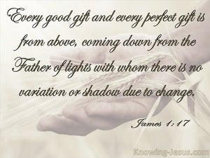 James 1:17 Every Good And Perfect Gift Is From Above beige