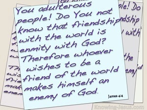 James 4:4 Friendship With The World Is Enmity With God (blue)