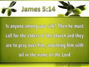 James 5:14 The Sick Person Is To Call For The Elders (green)