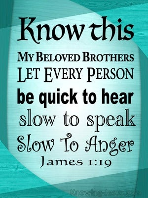 James 1:19 Quick To Hear Slow To Speak Slow To Anger (green)