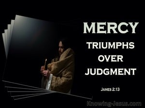 James 2:13 Mercy Triumphs Over Judgment (gray)