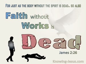 James 2:26 Faith Without Works Is Dead (blue)