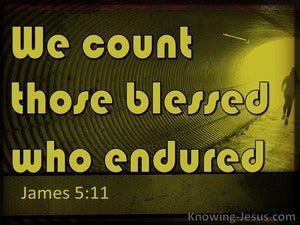 James 5:11 We Count Them Blessed Who Endure (yellow)