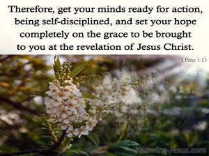 1 Peter 1:13 Grace To You At The Revelation Of Jesus Christ (cream)