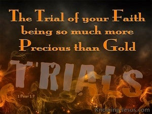 1 Peter 1:7 The Trial Of Your Faith Is More Precious Than Gold orange