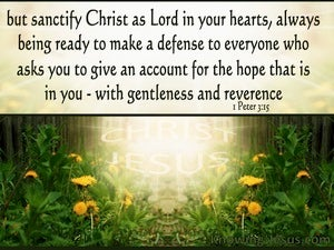 1 Peter 3:15 Sanctify Christ As Lord In Your Heart beige
