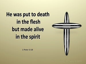 1 Peter 3:18 Made Alive In The Spirit gold