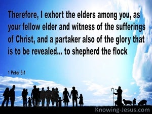 1 Peter 5:1 Exhortation To The Elders blue