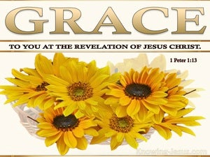 1 Peter 1:13 Grace To You At The Revelation Of Jesus Christ (white)
