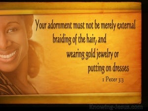 1 Peter 3:3 Your Adornment Must Not Be Merely External (orange)