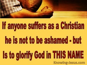 1 Peter 4:16 Suffering As A Christian Glorifies The Lord (yellow)
