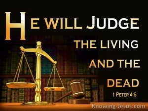 1 Peter 4:5 They Will Give An Account To Him Who Judges (orange)