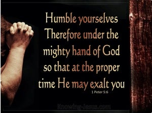 1 Peter 5:6 Humble Yourselves Under The Mighty Hand Of God (brown)