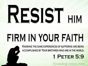 1 Peter 5:9 Resist Him, Firm In Your Faith (green)
