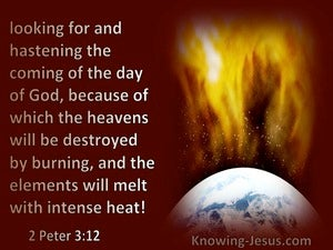 2 Peter 3:12 Looking For And Hastening The Coming Of The Day Of God (maroon)
