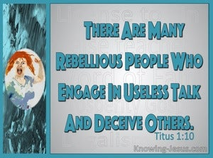 Titus 1:10 There Are Many Rebellious People (aqua)