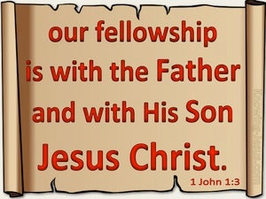 1 John 1:3 Our Fellowship Is With The Father (beige)