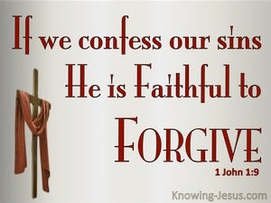1 John 1:9 If We Confess Our Sins He Is Faithful To Forgive red