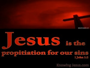 1 John 2:2 Propitiation For Our Sins red