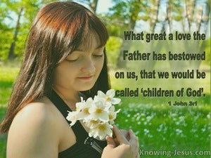 1 John 3:1 What Love That We Are Called Children Of God (green)