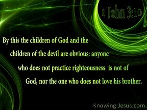 1 John 3:10 Children Of God Practice Righteousness (black)