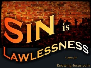 1 John 3:4 Sin Is Lawlessness (black)
