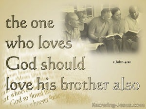 1 John 4:21 He Who Loves God Shoul Love His Brother (beige)