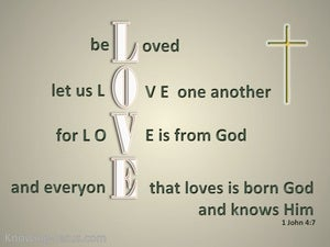 1 John 4:7 Beloved Let Us Love One Another green
