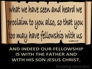 1 John 1:3 Our Fellowship Is With The Father (black)