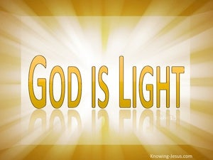 1 John 1:5 God Is Light. In Him is No Darkness (gold)