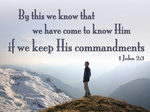 1 John 2:3 We Know Him If We Keep His Commands (gray)