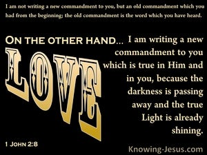 1 John 2:8 A New Commandment (yellow)