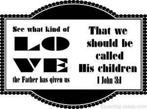 1 John 3:1 What Love That We Are Called Children Of God (white)