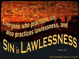 1 John 3:4 Sin Is Lawlessness (yellow)