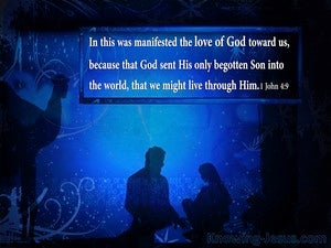 1 John 4:9 In This Was Manifested The Love Of God (white)