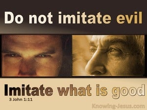 3 John  1-11 Imitate What Is Good Not Evil (beige)