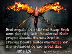Jude 1:6 Angels Who Left Their Domain He Kept Under Darkness (gray)