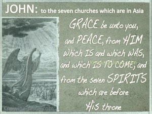 Revelation 1:4 Grace And Peace To The 7 Churches (sage)
